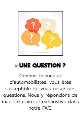 Comme beaucoup d'automobilistes, vous êtes susceptible de vous poser des questions. Nous y répondons de manière claire et exhaustive dans notre FAQ.